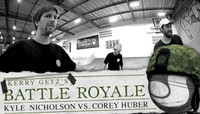 KERRY GETZ'S BATTLE ROYALE -- Kyle Nicholson vs. Corey Huber