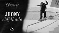 BLAZE - CEREMONY -- JHONY MELHADO