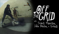 OFF THE GRID -- With Travis Harrison, John Benton, & Friends