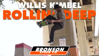 WILLIS KIMBEL - ROLLIN' DEEP -- Bronson Speed Co.