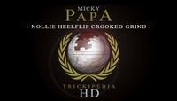 TRICKIPEDIA -- Nollie Heelflip Crooked Grind
