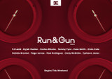 RUN & GUN 2016 -- BEGINS THIS WEEKEND