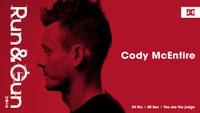 Run & Gun 2016 -- Cody McEntire