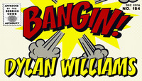 BANGIN! -- Dylan Williams