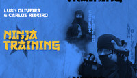 NINJA TRAINING -- with Luan Oliveira & Carlos Ribeiro