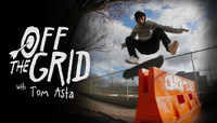 OFF THE GRID -- With Tom Asta