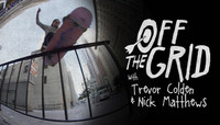 OFF THE GRID -- With Trevor Colden & Nick Matthews