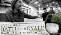 YOON SUL'S BATTLE ROYALE -- David Reyes vs. Julian Davidson