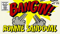 BANGIN! -- Ronnie Sandoval