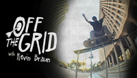 OFF THE GRID -- With Kevin Braun