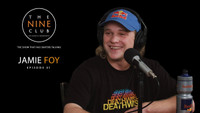 JAMIE FOY ON THE NINE CLUB -- The Pinchiest Podcast