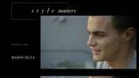 STYLE MATTERS -- With Mason Silva