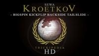 TRICKIPEDIA -- Bigspin Kickflip Backside Tailslide