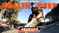 BRONSON'S CEDRIC PABICH -- Rollin' Deep