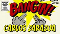 BANGIN! -- Carlos Zarazua