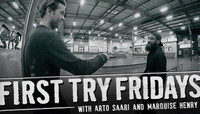 FIRST TRY FRIDAYS -- with Arto Saari and Marquise Henry