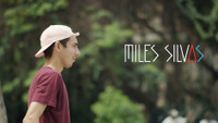 WAYWARD WHEELS: MILES SILVAS -- Miles Dropped Another New Clip