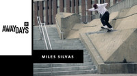 "MILES SILVAS - ADIDAS' ""AWAY DAYS"""
