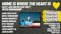 REAL SKATE JAM TOMORROW -- With Pawnshop in Covina, California