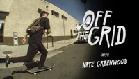 OFF THE GRID -- With Nate Greenwood