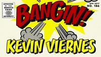 BANGIN! -- Kevin Viernes