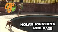Nolan Johnson's Dog Daze -- No-J For OJ