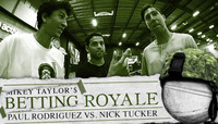 Mikey Taylor's Betting Royale -- Paul Rodriguez vs. Nick Tucker