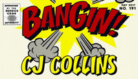 BANGIN! -- CJ Collins