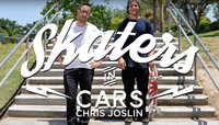 SKATERS IN CARS -- Chris Joslin