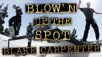 INDEPENDENT BLOW'N UP THE SPOT -- With Blake Carpenter