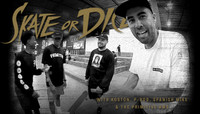 SKATE OR DICE -- Eric Koston and Primitive Team