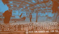 FIRST TRY FRIDAYS -- with Tom Rohrer
