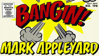 BANGIN! -- Mark Appleyard
