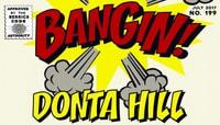 BANGIN! -- Donta Hill
