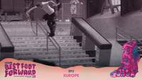 ZUMIEZ BEST FOOT FORWARD 2017 -- Episode 3 - In Europe