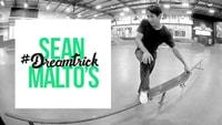 SEAN MALTO'S #DREAMTRICK