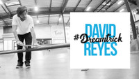 DAVID REYES'S #DREAMTRICK