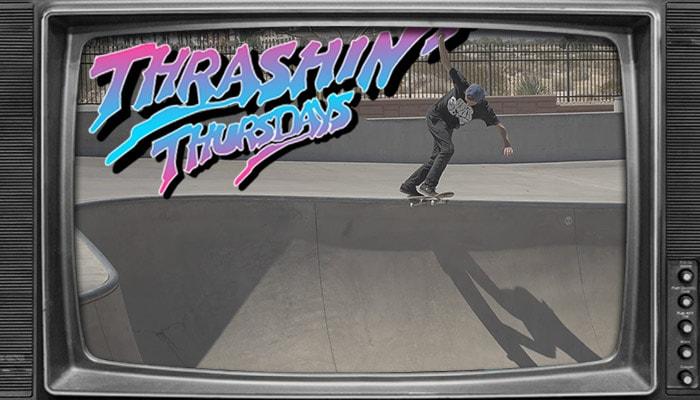 THRASHIN' THURSDAYS -- Tyson Bowerbank