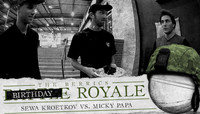 BIRTHDAY ROYALE -- Sewa Kroetkov and Micky Papa
