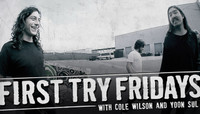 FIRST TRY FRIDAYS -- with Cole Wilson