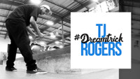 TJ ROGERS'S #DREAMTRICK