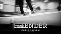 WEEKENDER -- Chris Haslam