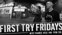 FIRST TRY FRIDAYS -- with Frankie Heck