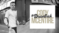 CODY MCENTIRE'S #DREAMTRICK