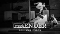 WEEKENDER -- Dashawn Jordan