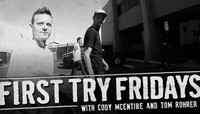 FIRST TRY FRIDAYS -- with Cody McEntire