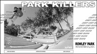 NEXT NEW WAVE PARK KILLERS -- John Dilorenzo, Christian Dufrene, Josh Douglas