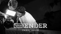 WEEKENDER -- Chris Joslin