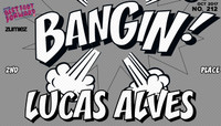 BANGIN! -- Lucas Alves