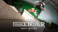 WEEKENDER -- Matt Miller - 2013
